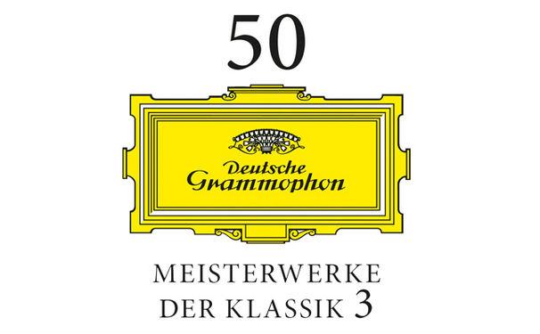 Diverse Künstler, Dritter Streich - 50 Meisterwerke der Klassik Vol. 3