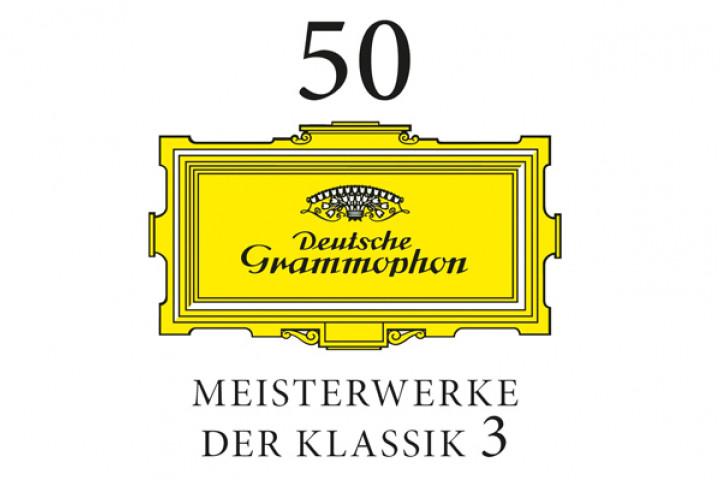 50 Meisterwerke der Klassik Vol. 3