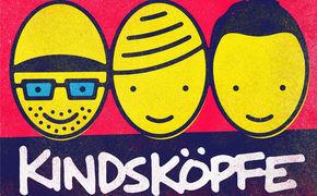 Deine Freunde, Deine Freunde wollen Eure Kinder! ... und gehen mit ihrem neuen Album KINDSKÖPFE auf Tour