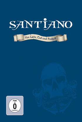 Santiano, Von Liebe, Tod und Freiheit, 00602547520142