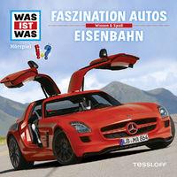 Was ist Was, 02: Faszination Autos / Eisenbahn, 09783788673093