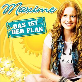 Maxime, Das ist der Plan, 00602547586476