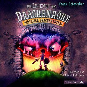 Various Artists, Oliver Rohrbeck: Frank Schmeißer - Plötzlich Drachentöter!, 09783867425513