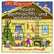 Die 30 besten..., Die 30 besten neuen Weihnachts- und Winterlieder, 04260167471075