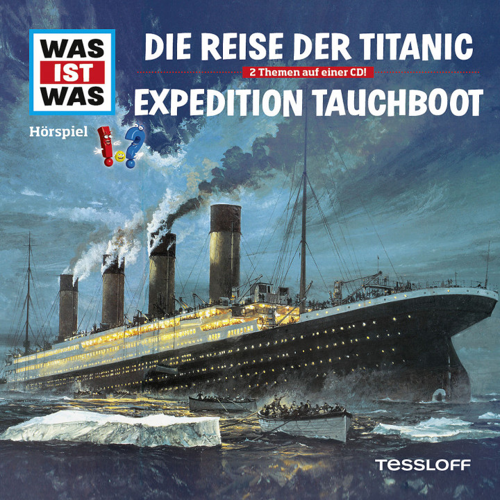 Folge 57: Reise der Titanic / Expedition Tauchboot