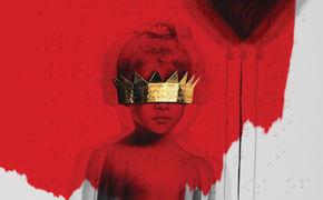 Rihanna, ANTI - das lang erwartete achte Album von Rihanna ist endlich da