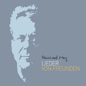 Reinhard Mey, Lieder von Freunden, 00602547583642
