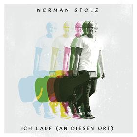Norman Stolz, Ich lauf (an diesen Ort), 00602547624697