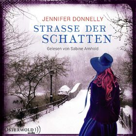 Various Artists, Sabine Arnhold: Jennifer Donnelly - Straße der Schatten, 09783869522777