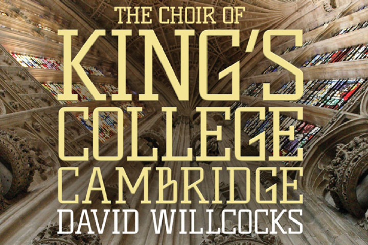 The Choir of King's College Cambridge/Willcocks
