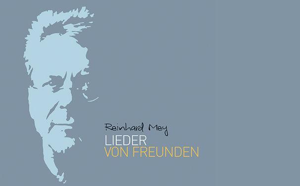 Reinhard Mey, Das Album Lieder von Freunden von Reinhard Mey