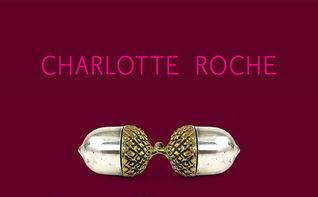 Charlotte Roche, Charlotte Roche