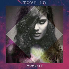 Tove Lo, Moments, 00602547701305