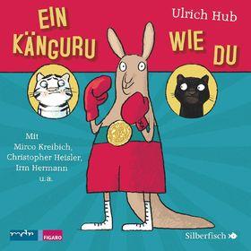 Various Artists, M. Kreibich/ C. Heisler u.a.: Ulrich Hub - Ein Känguru wie du, 09783867425599