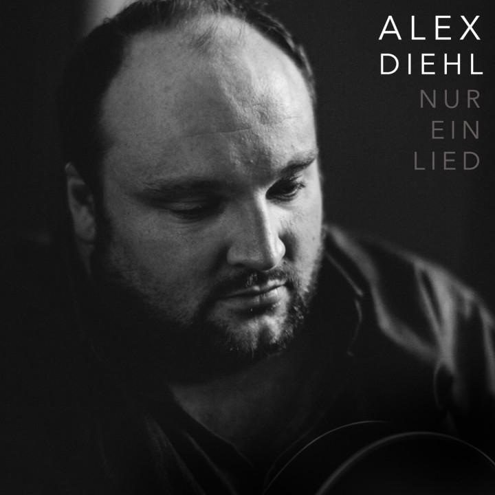 Alex Diehl Nur ein Lied