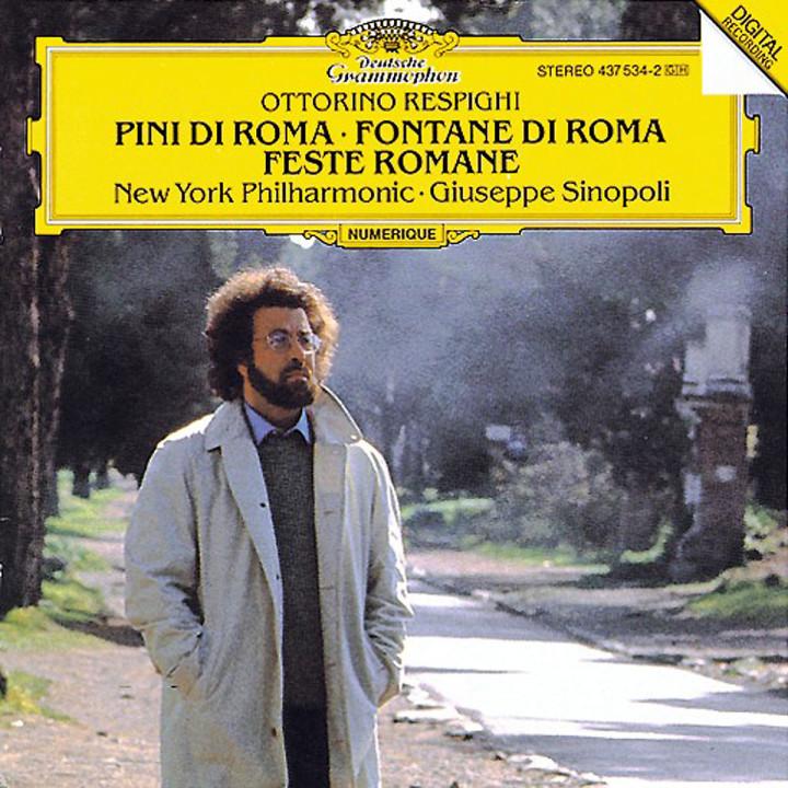 Respighi: Pini di Roma; Fontane di Roma; Feste Romane