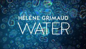Hélène Grimaud, Water (Trailer)