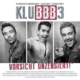 KLUBBB3, Vorsicht unzensiert!, 00602547703521