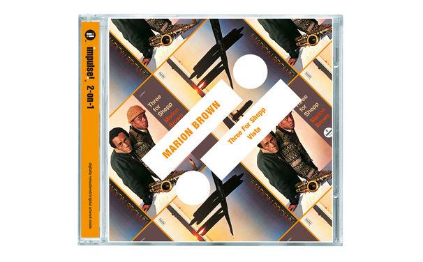 Impulse 2-on-1, Zwei Alben auf einer CD - Marion Brown, der Lyriker des Free Jazz