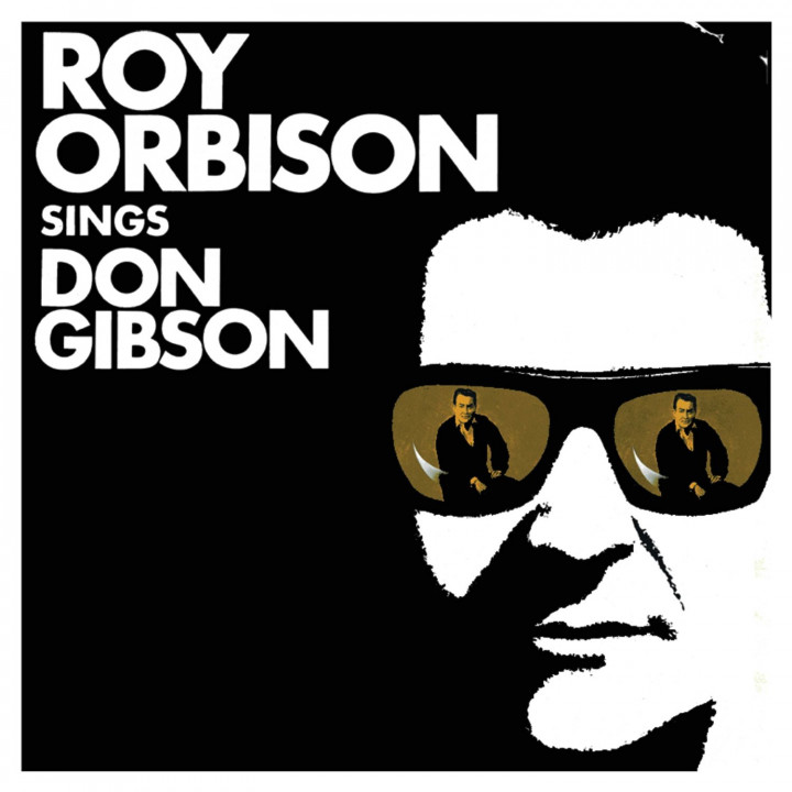 Roy Orbisons Sings Don Gibson