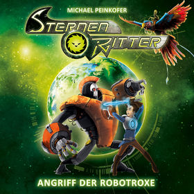 Sternenritter, 02: Angriff der Robotroxe, 00602547291141