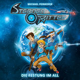 Sternenritter, 01: Die Festung im All, 00602547291134