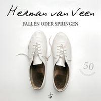 Herman van Veen, Fallen oder Springen
