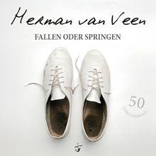 Herman van Veen, Fallen oder Springen, 00602547681539