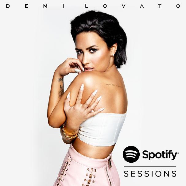Demi Lovato, Demi Lovato Spotify Sessions