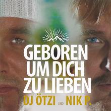 DJ Ötzi, Geboren um dich zu lieben, 00602547730640