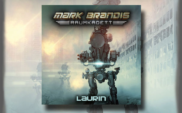 Mark Brandis, Mark Brandis – Raumkadett – Hörprobe zur Folge 07: Laurin