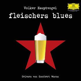 Various Artists, Guntbert Warns: Volker Hauptvogel - Fleischers Blues, 00602547321671