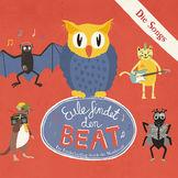 Eule, Eule findet den Beat - Die Songs, 00602537771509