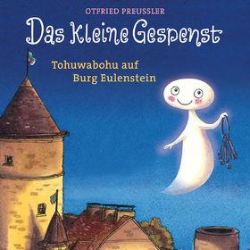 Otfried Preußler, Das kleine Gespenst-Tohuwabohu auf Burg Eulenstein, 00602547665478