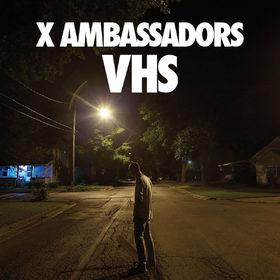 X Ambassadors, VHS, 00602547413901