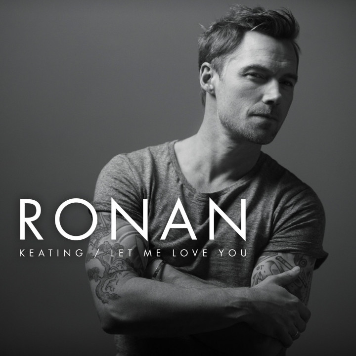 Ronan Keating Let Me Love You Cover