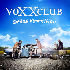 voXXclub, Geiles Himmelblau, 00602547704276