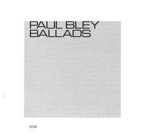 Paul Bley, Ballads, 00602517233362