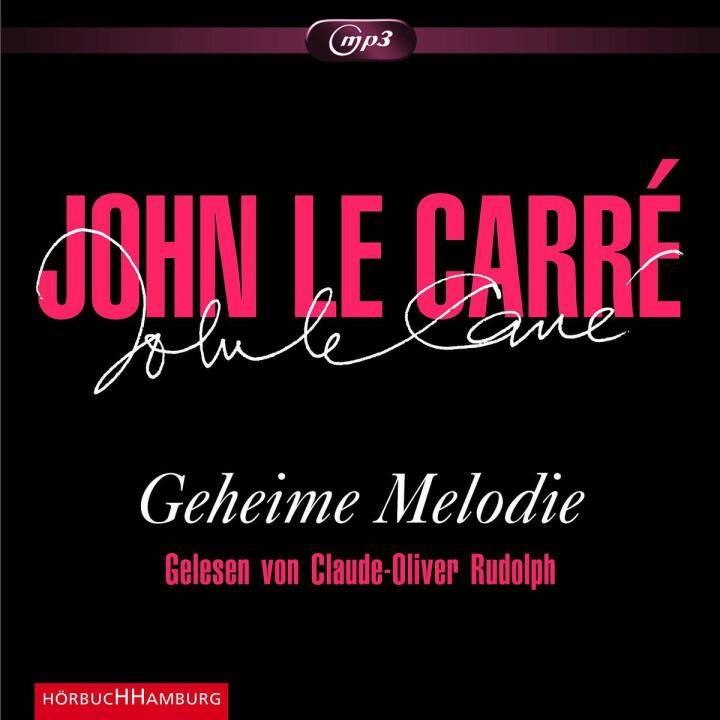 John le Carré: Geheime Melodie