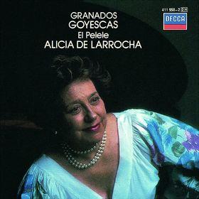 Alicia de Larrocha, Granados: Goyescas, 00028941195821