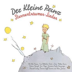 Der kleine Prinz, Der kleine Prinz - Sternenträumer-Lieder, 00602537903733