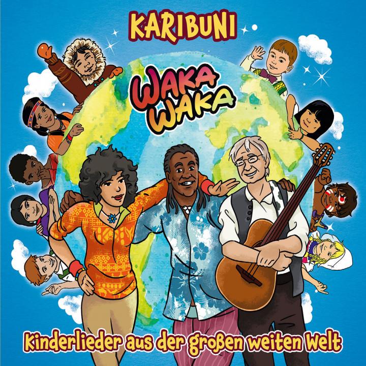 Waka Waka - Kinderlieder aus der großen weiten Welt