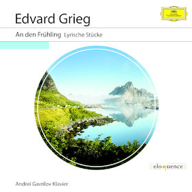 eloquence, Grieg: An den Frühling - Lyrische Stücke, 00028947959021