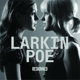 Larkin Poe, Reskinned, 00602547794390