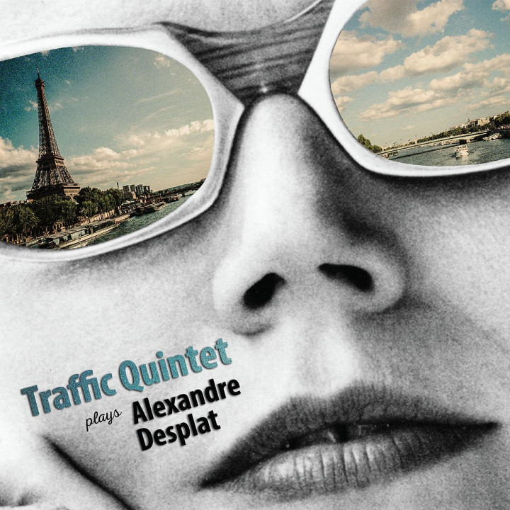 Traffic Quintet Plays Alexandre Desplat