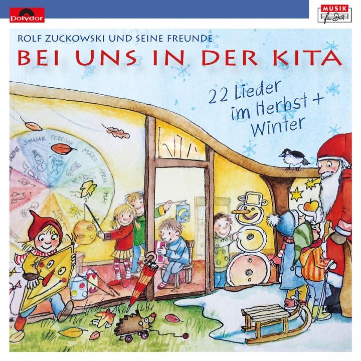 Bei uns in der Kita - 22 Lieder im Herbst + Winter