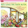 Rolf Zuckowski, Bei uns in der Kita - 22 Lieder im Frühling und Sommer, 00602547718112