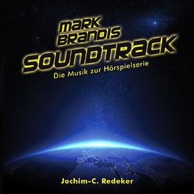 Mark Brandis, Soundtrack - Die Musik zur Hörspielserie, 00602547720566