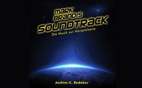 Mark Brandis, Mark Brandis – Der Soundtrack zur Hörspielserie ab 11. März 2016