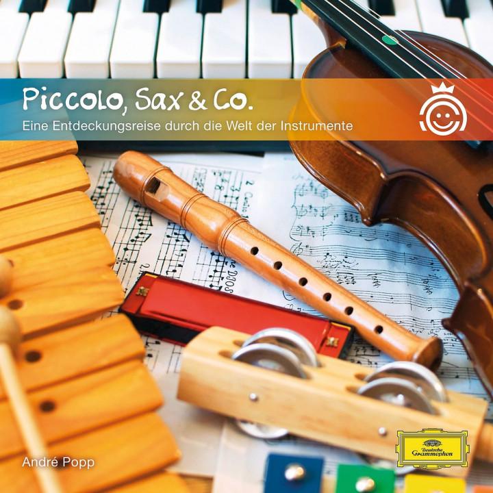 Piccolo, Sax & Co - eine Entdeckungsreise durch die Welt der Instrumente